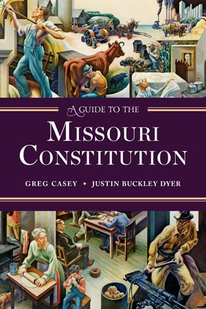 A Guide to the Missouri Constitution