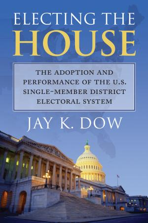 Electing the House by Jay Dow